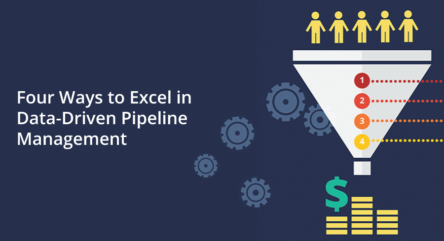 four ways to excel in data driven pipeline management